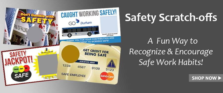 Safety Scratch-off tickets will add a bit of excitement to your safety engagement programs.  Order online