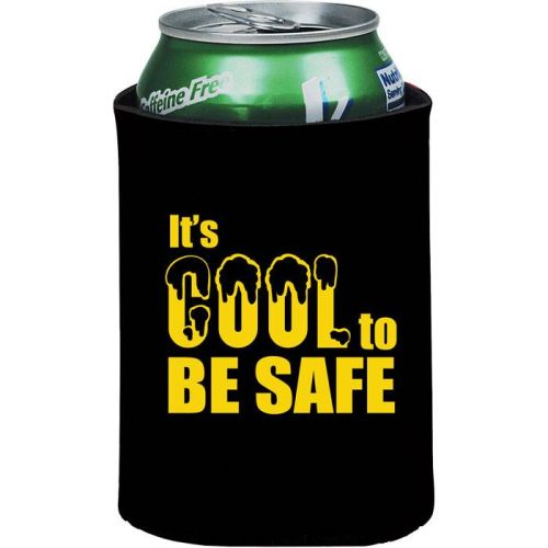 IT'S COOL TO BE SAFE- Can Holder