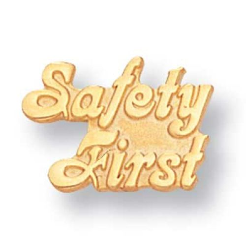 Safety First - Lapel Pin