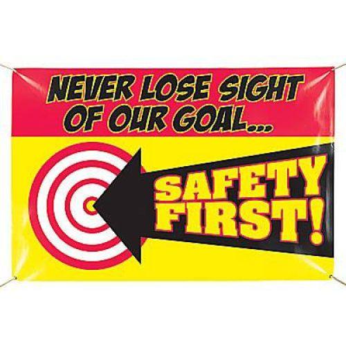 Safety First Banner