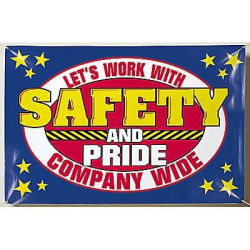 Let's Work With Safety & Pride Company Wide