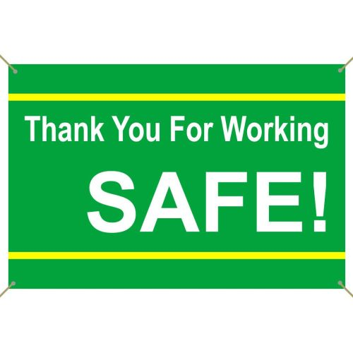 Thank You For Working Safe Banner