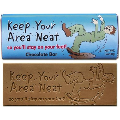 Keep Your Area Neat - Chocolate Bar