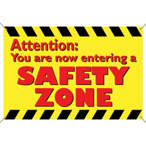 Safety Zone Banner