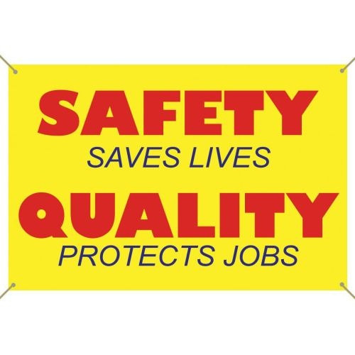 Safety Saves Lives Banner