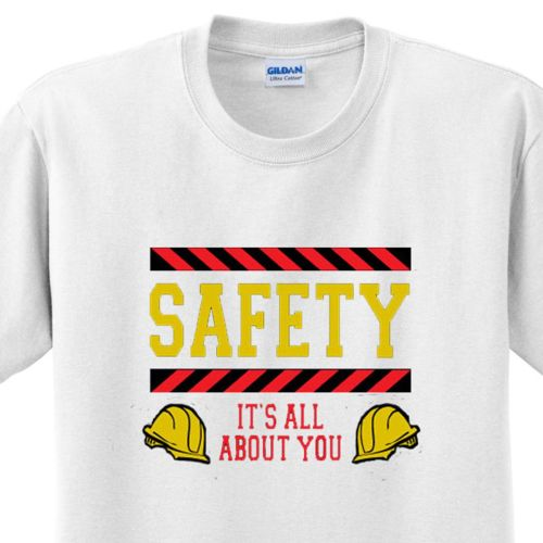 AD012271 Safety...It's All About You! T-Shirt