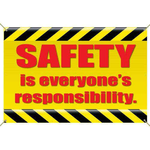 SAFETY Is Everyones Responsibility Banner