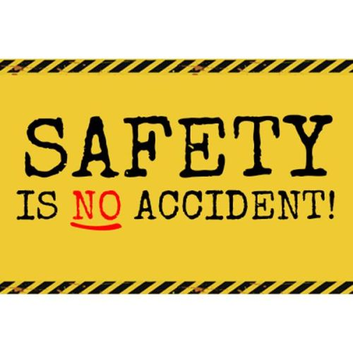 Safety Is No Accident Banner