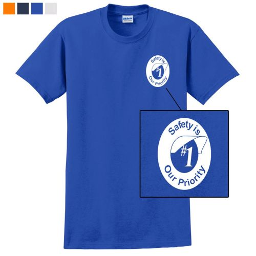 Safety Is Our #1 Priority! T-Shirt