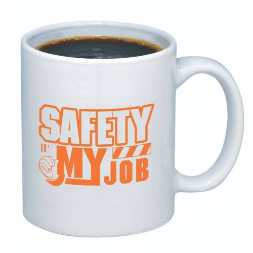 Safety...It's My Job - Coffee Mug