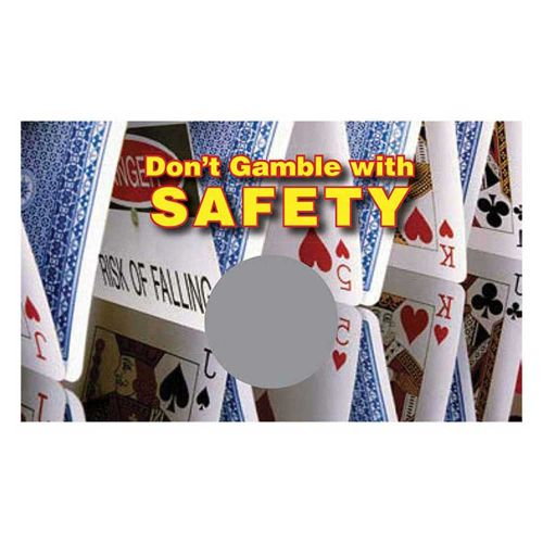 AD013502 Don't Gamble with Safety Scratch Off