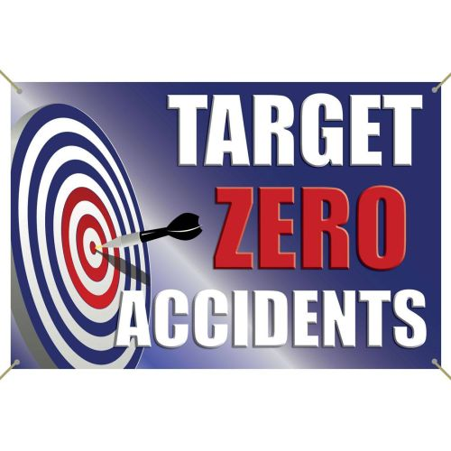 Target Zero Accidents Banner