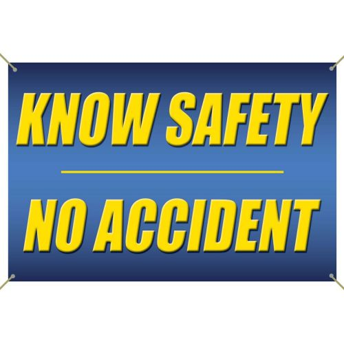 Know Safety No Accidents Banner