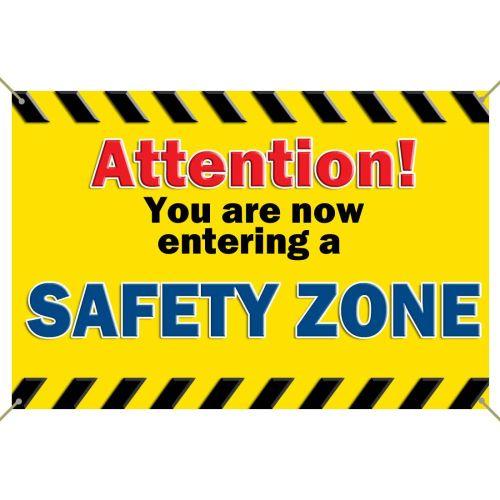 Entering Safety Zone - Banner