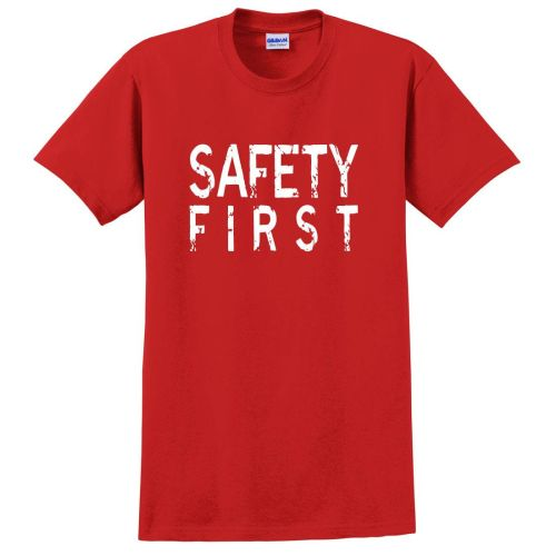 NS013370 Safety First T-Shirt