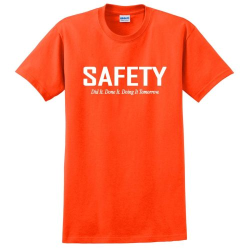 NS013372 SAFETY DId it. Done it. T-Shirt