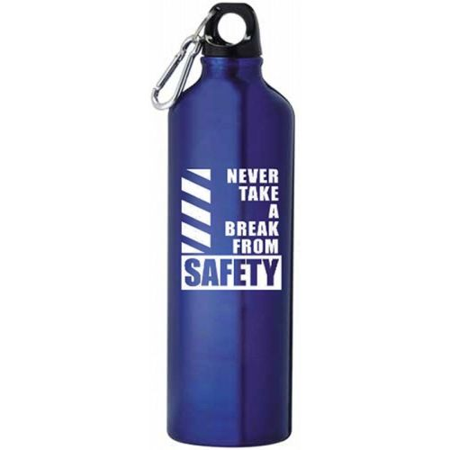NS0138834 NEVER TAKE A BREAKFROM SAFETY Aluminum Bottle